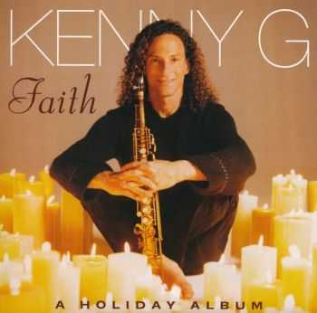 Kenny G - Faith - A Holiday Album (1999)