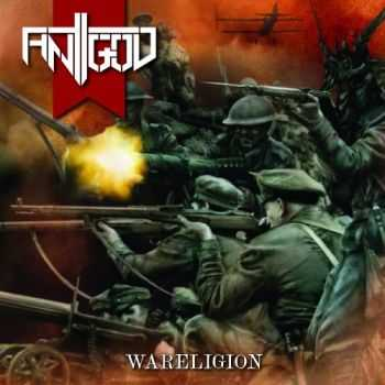 Antigod - Wareligion (2015)