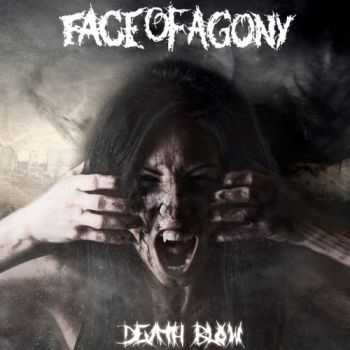 Face Of Agony - Death Blow (2015)