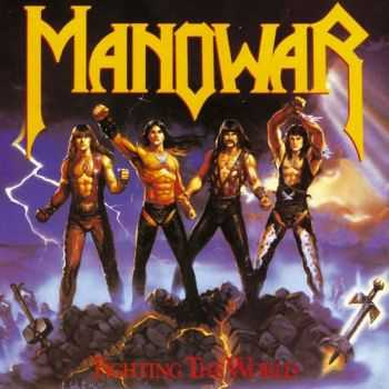Manowar - Fighting The World (1987) Mp3+Lossless