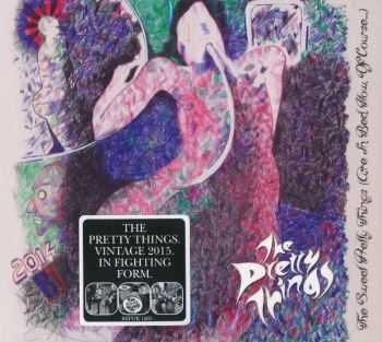 The Pretty Things ‎– The Sweet Pretty Things (Are In Bed Now, Of Course) (2015)