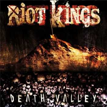 Riot Kings - Death Valley (2015)