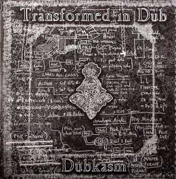 Dubkasm - Transformed In Dub (2010)