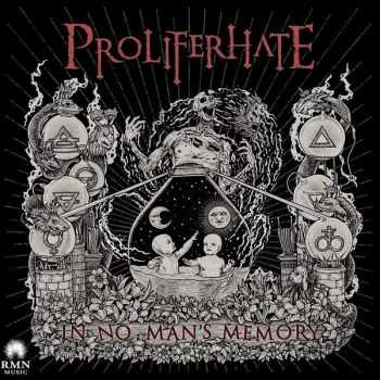 Proliferhate - In No Man's Memory (2015)