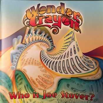 Wonder Crayon - Who Is Joe Stover (2015)