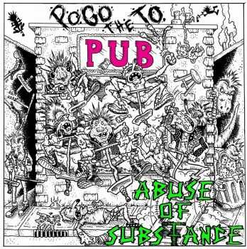 Abuse of Substance - Pogo to the Pub TEASER (2015)