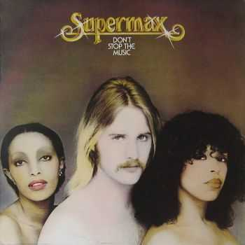 Supermax  - Don't Stop The Music (1976)