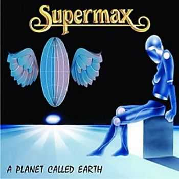 Supermax - A Planet Called Earth (Soundtrack) (1982)