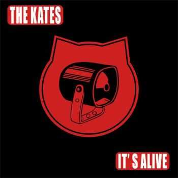 The Kates - It's Alive (2015)