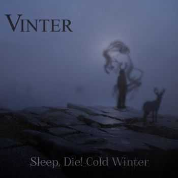 Vinter - Sleep, Die! Cold Winter (2015)