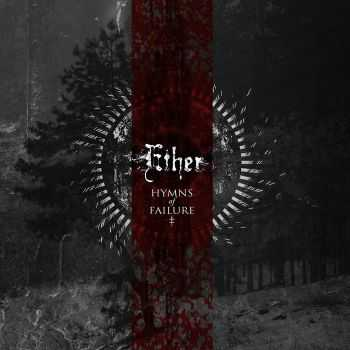 Ether - Hymns Of Failure (2015)