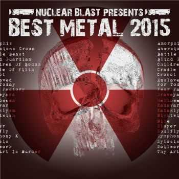 VA - Nuclear Blast Presents: Best Metal (2015)