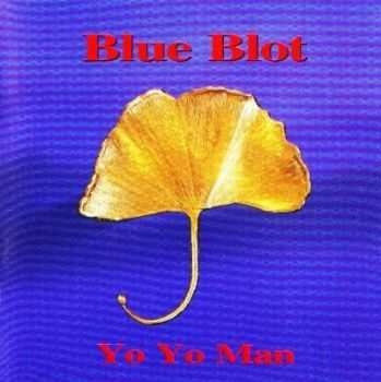 Blue Blot - Yo Yo Man (1994)