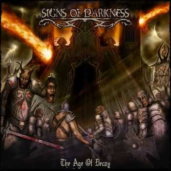 Signs Of Darkness - The Age Of Decay (2015)
