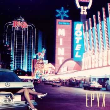 Epyx - Trouble In Paradise (2014)
