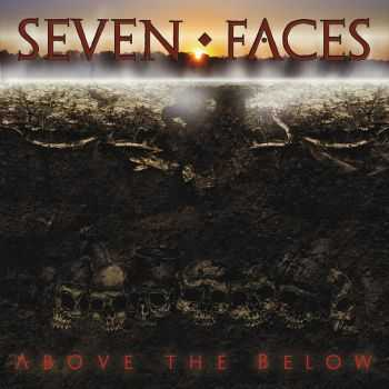 Seven Faces - Above The Below (2015)