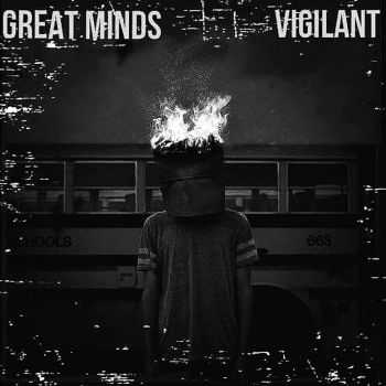 Great Minds / Vigilant - Split [ep] (2015)