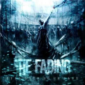 The Fading - Till Life Do Us Part (2015)