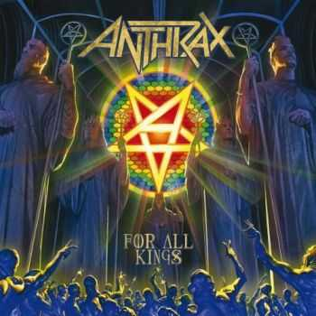 Anthrax - For All Kings (Limited Edition) (2016)