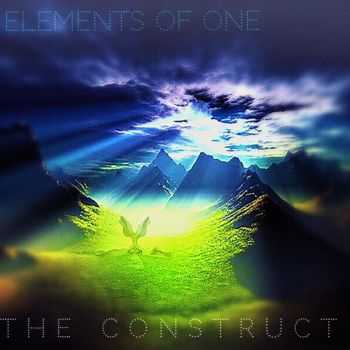 Elements Of One - The Construct (2015)