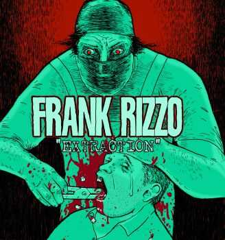 Frank Rizzo - Extraction [ep] (2015)