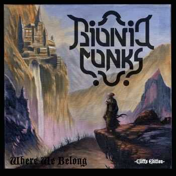 Bionic Monks - Where We Belong (2014)