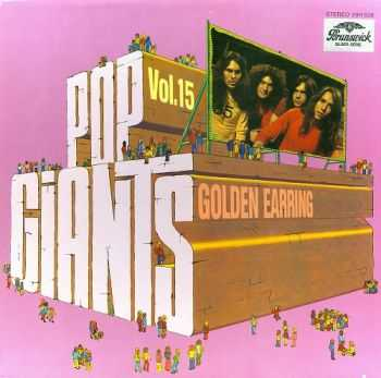 Golden Earring - Pop Giants, Vol. 15 (1974)