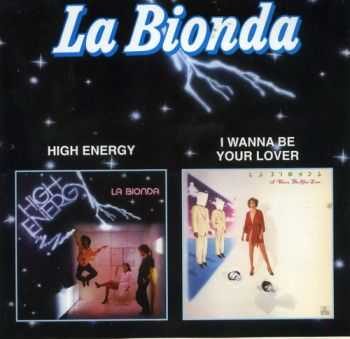 La Bionda - High Energy 1979 & La Bionda - I Wanna Be Your Lover 1980