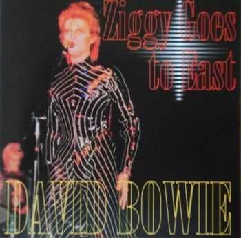 David Bowie - Ziggy Goes To East (1973) Lossless