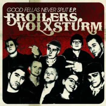 Volxsturm / Broilers - Good Fellas Never (Split EP) (2006)