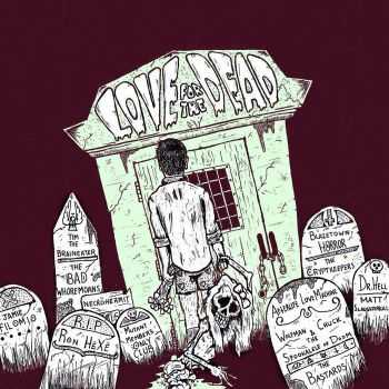 Various Artists - Love For The Dead (2015)