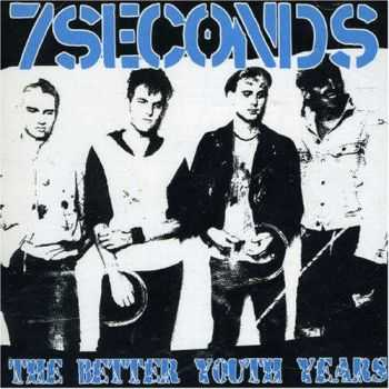 7Seconds - The Better Youth Years (2001)