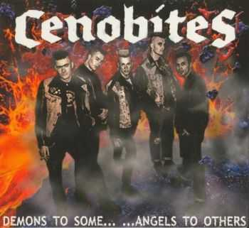 Cenobites - Demons To Some... ...Angels To Others (2003)