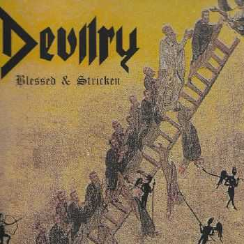 Devilry - Blessed & Stricken (2011)