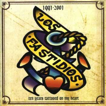 Los Fastidios - Ten Years Tatooed On My Heart (2001)
