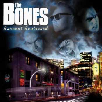 The Bones - Burnout Boulevard (2007)
