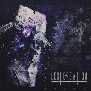 Lost Creation - Enemy (2016)