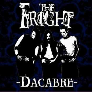 The Fright - Dacabre (2007)