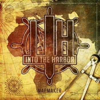Into The Harbor - Mapmaker (2016)