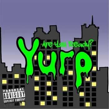 Yurp - Are You Ready? (2016)