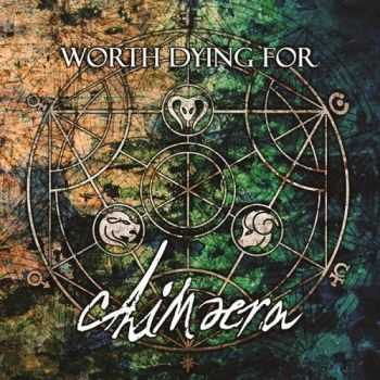 Worth Dying For - Chimaera (2016)