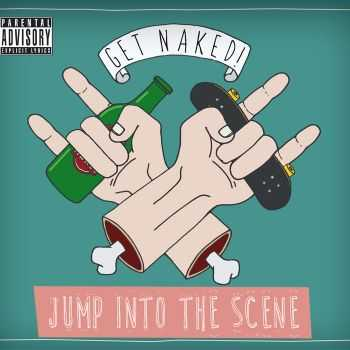Get Naked! - Jump Into The Scene (2015)