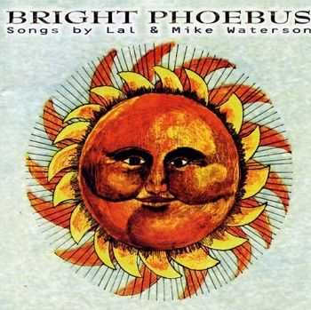 Lal & Mike Waterson - Bright Phoebus [Reissue 2000] (1972)