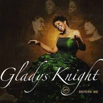Gladys Knight - Before Me (2006)