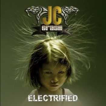 JC Crash (Johnny Crash) - Electrified (2016)