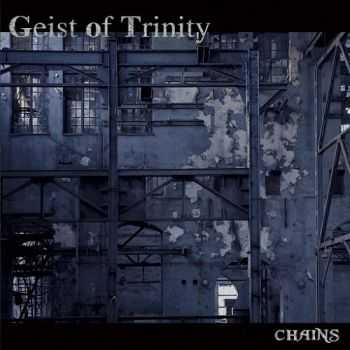 Geist of Trinity - Chains (2016)