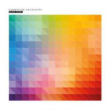 Submotion Orchestra - Colour Theory (2016)