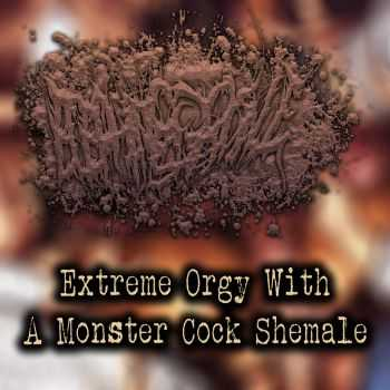 Elephant Cock Shemale - Extreme Orgy With a Monster Cock Shemale (2015)