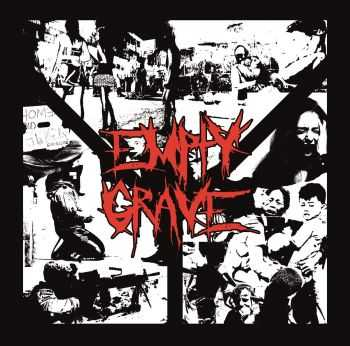 Empty Grave - Slave To Sin + Buy, Consume, Die! [ep] (2016)