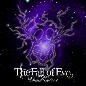 The Fall Of Eve - Eternal Embrace (2015)